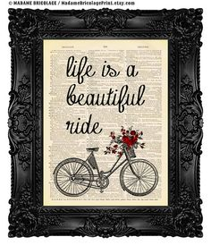 Hey, I found this really awesome Etsy listing at https://www.etsy.com/listing/155666316/sale-life-is-a-beautiful-ride-bicycle
