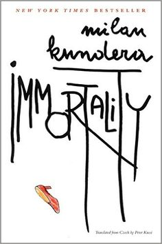 Immortality by Milan Kundera Free Books, Good Books, Milan Kundera, Meaning Of Life, Human Nature, Fiction Books, New York Times, Book Worms, Audio Books
