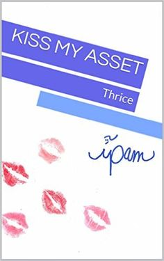Kiss My Asset Thrice (American Fairy Tale Book 3) - Kindle edition by ipam. Mystery, Thriller & Suspense Kindle eBooks @ Amazon.com.