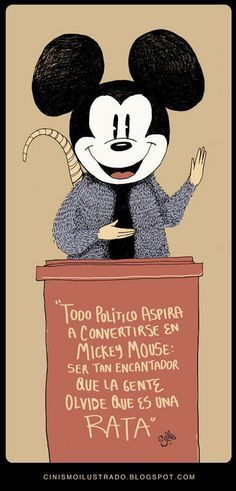 All politicians aspire to become Mickey Mouse: be so charming that people forget that they are rats Mickey Mouse, Banksy Art, Free Mind, Humor Grafico, Sketch Painting, New Years Eve Party, Critical Thinking, Funny Jokes, Funny Pics