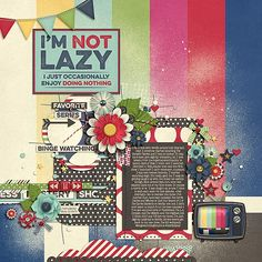 I'm Not Lazy - Scrapbook.com
