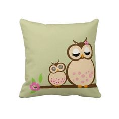 Cute Mom and baby owl throw pillow. I just won a Zazzle TBA (Today's Best Award) for this throw pillow. Thank you Zazzle!