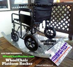 Wheel chair rocking platform. Made from light weight aluminum. www.HigleyWelding.com www.WheelChairRocker.com
