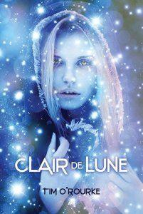 Clair de lune, t1 de Tim O'Rourke