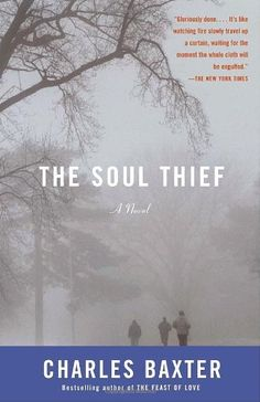 The Soul Thief (Vintage Contemporaries) by Charles Baxter