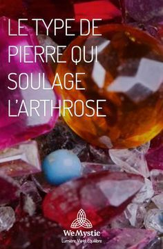 Arthrose mamie Crystals And Gemstones, Stones And Crystals, Les Chakras, Reflexology, Science And Nature, Wicca, Feng Shui, Crystal Healing, Reiki