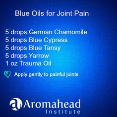 Blue Essential Oils for Joint Pain.  The Aromatherapy Certification Program at Aromahead Institute is approved by The National Association for Holistic Aromatherapy (NAHA), and the Alliance of International Aromatherapists (AIA), both leading governing bodies for national educational standards for Aromatherapists.  Learn more here:  http://www.aromahead.com/class/aromatherapy-certification-program