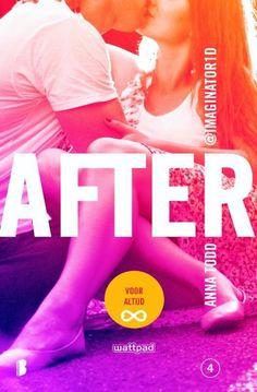 After 4 Voor altijd - Anna Todd ( CHICKLIT ) De 4 dikke boeken van After heb ik als een trein uitgelezen. Heerlijk romantisch verhaal waarbij je helemaal verliefd raakt op Bad Boy Hardin.