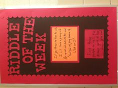 Riddle of the week is a fun way to get your residents to stop by your room at the beginning of the year.