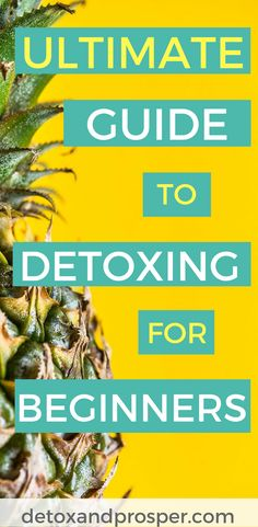 Ultimate Guide to Detoxing for Beginners  Are you new to the idea of detox? Want to live a lifestyle of detox that's more than just a juice cleanse or 7-day body cleanse? This detox guide will show you how to get started!
