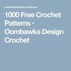 1000 Free Crochet Patterns • Oombawka Design Crochet