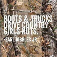 Boots & trucks drive country girls nuts