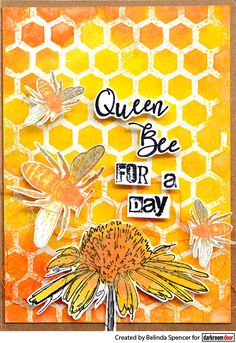 Card by Belinda Spencer using Darkroom Door Honeycomb Background Stamp, Buzzing Bees and Fine Flowers Stamp Set Mini Mason Jars, Stamp Carving, Bee Cards, Distress Oxide Ink, Flower Stamp, Card Sketches, Queen Bees, Honeycomb, Stamping