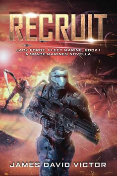 Recruit: A Space Marines Novella (Jack Forge, Fleet Marine Book 1) by James David Victor - cover art by Luca Oleastri - www.innovari.wix.com/innovari