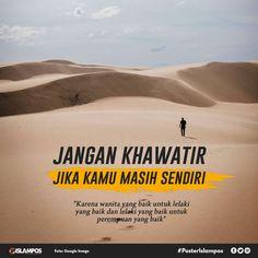People Quotes, True Quotes, Best Quotes, Muslim Love Quotes, Islamic Love Quotes, Jodoh Quotes, Cinta Quotes, Remember Quotes, Religion Quotes