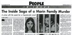A Local Murder - Marin Magazine - November 2008 - Marin County, California In Cold Blood, Bad Blood, Listening Ears, San Francisco Chronicle, Innocent Man, Marin County, Book Sites, True Crime, Marines