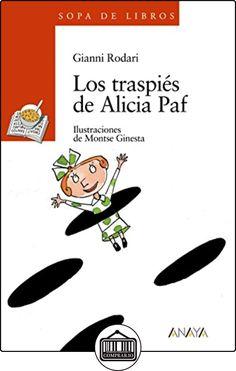 Los traspiés de Alicia Paf (Literatura Infantil (6-11 Años) - Sopa De Libros) de Gianni Rodari ✿ Libros infantiles y juveniles - (De 6 a 9 años) ✿