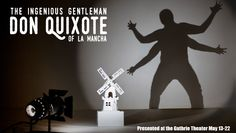 """""""The Ingenious Gentleman Don Quixote of La Mancha"""" by Four Humors, May 13-22, 2016 at the Guthrie Theater, Minneapolis, http://www.fourhumorstheater.com/productions.php?id=donquixote2016"""