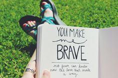 You make me brave // bethel music #handlettering