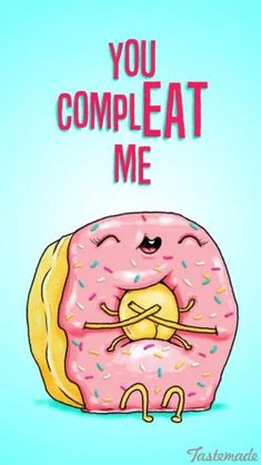 35 Hilarious Donut Quotes In Celebration Of National Donut Day - Food Meme - 35 Funny Donut Quotes To Celebrate National Doughnut Day Funny Food Puns, Punny Puns, Cute Puns, Food Humor, Food Meme, Life Quotes Love, Cute Quotes, Funny Quotes, Funny Memes