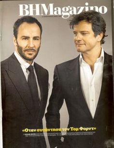 """Greek magazine """"BHMagazino"""" with Tom Ford and Colin Firth"""