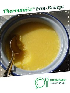 Ghee ayurvedisches Butterschmalz Ghee ayurvedic butter lard from Julea watercolors. A Thermomix ® recipe from the category of basic recipes www.de, the Thermomix® Community. Pesto Sauce, Vinaigrette, Dips, Veggies, Low Carb, Healthy Eating, Baking, Fruit, Desserts