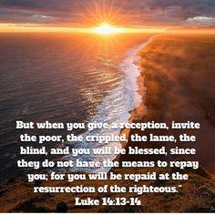 Luke 14, Niv Bible, New American Standard Bible, Ocean Scenes, Blessed, Reception, Water, Outdoor, Gripe Water