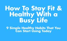 Think you're too busy to be healthy? Think again.