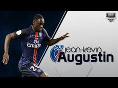 JEAN-KEVIN AUGUSTIN   Paris Saint-Germain   Goals, Assists, Skills   201...
