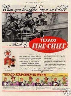 """Texaco Fire-chief Gasoline Ad """"When You Hear... (1934)"""