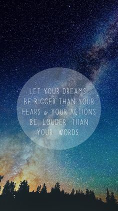 Free Inspirational IPhone Wallpapers Let Your Dreams Be Bigger Than Fears