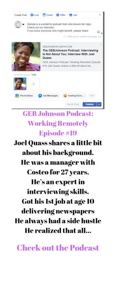 Joel shares one of the biggest mistakes people make in interviews during his interview on the GEB Johnson Podcast: Working Remotely Episode #19 It's not about you! It's about the company and the position they need to fill. Second Job, One Job, Find A Job, Get The Job, Interview Skills, Resume Writer, Hiring Process, Flexible Working, Career Coach