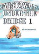 Arakawa Under the Bridge Manga Volume 1
