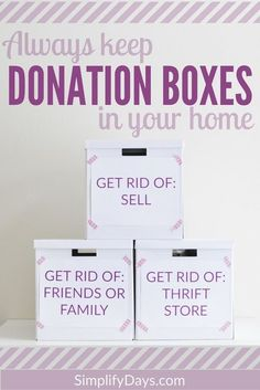 Minimize Tip: Always keep donation boxes in your home - Learn how and why to set…