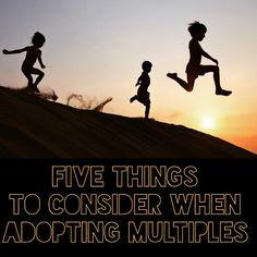 Five Things to Consider When Adopting Multiples #adoption #mljadoptions