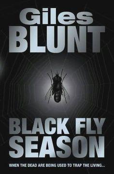 Black Fly Season - Giles Blunt
