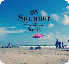 Six Summer Slimdown Secrets
