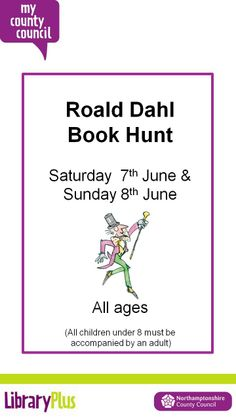 Roald Dahl Book Hunt at Daventry Library during opening hours.