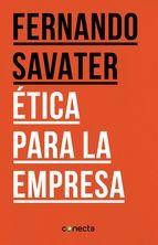 Ética para la empresa / Fernando Savater