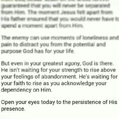 His presence is enough for today!
