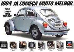 Fusca VW - 1984 (Fatos e coisas que marcam nossa vida!: Propagandas antigas de carros 2)