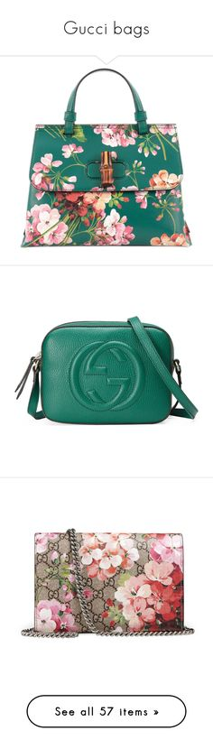 """Gucci bags"" by rastaress-motso ❤ liked on Polyvore featuring bags, handbags, green, blue leather handbags, green leather handbag, leather purses, leather handbags, gucci handbags, shoulder bags and emerald green"