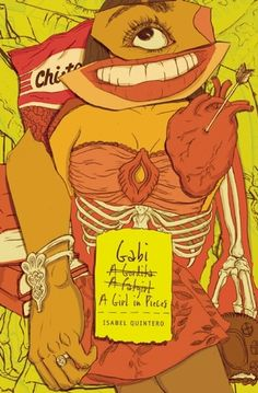 Gabi, A Girl in Pieces by Isabel Quintero. You just have to read it. <3
