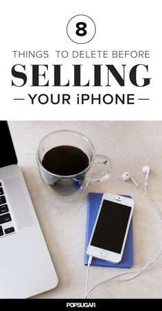 8 Things You Need to Delete Before Selling Your Old iPhone!