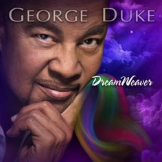 Barnes & Noble® has the best selection of Jazz Contemporary Jazz CDs. Buy George Duke's album titled Dreamweaver [Bonus Tracks] to enjoy in your home or Smooth Jazz, Soul Music, My Music, Jazz Music, Lps, George Duke, Contemporary Jazz, Music Search, Cool Jazz