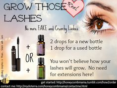 Add a drop of Lavender or Rosemary doTERRA oil to your mascara to grow long lashes naturally!