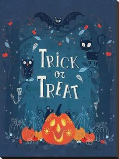 [ Halloween Quotes : Illustration Description Stretched Canvas Print: Trick or Treat by Advocate Art :