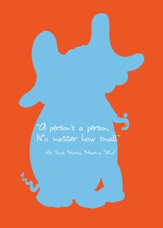 Dr. Seuss Horton Hears a Who Quote Print by PlainlyGabby on Etsy, $7.00
