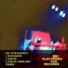 IDGA - In the meantime EP [Electronic Fog Records]