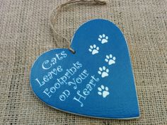 Cats leave footprints on your hearts